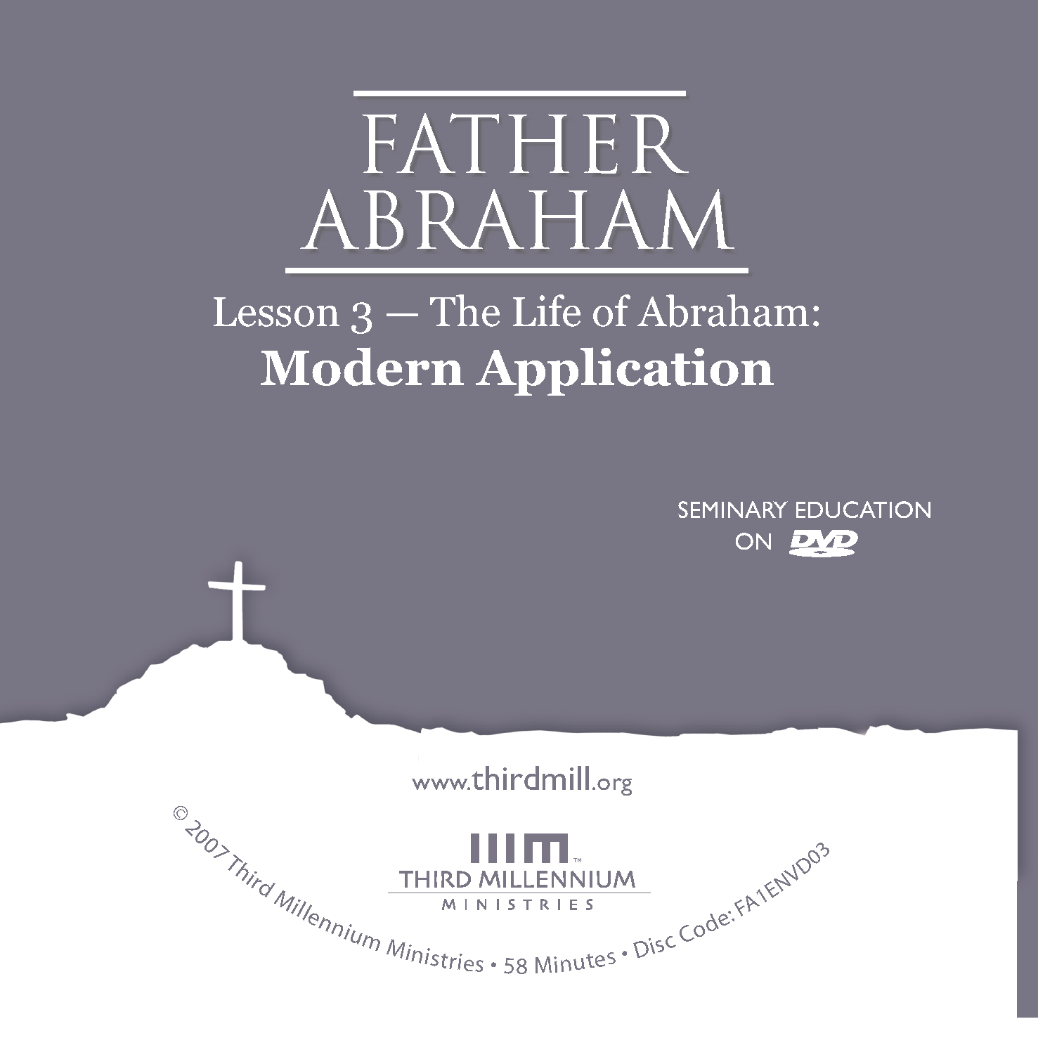 Father Abraham: The Life of Abraham: Modern Application (high