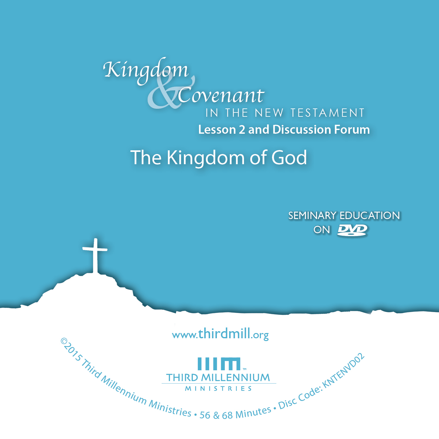 Kingdom and Covenant in the New Testament: The Kingdom of