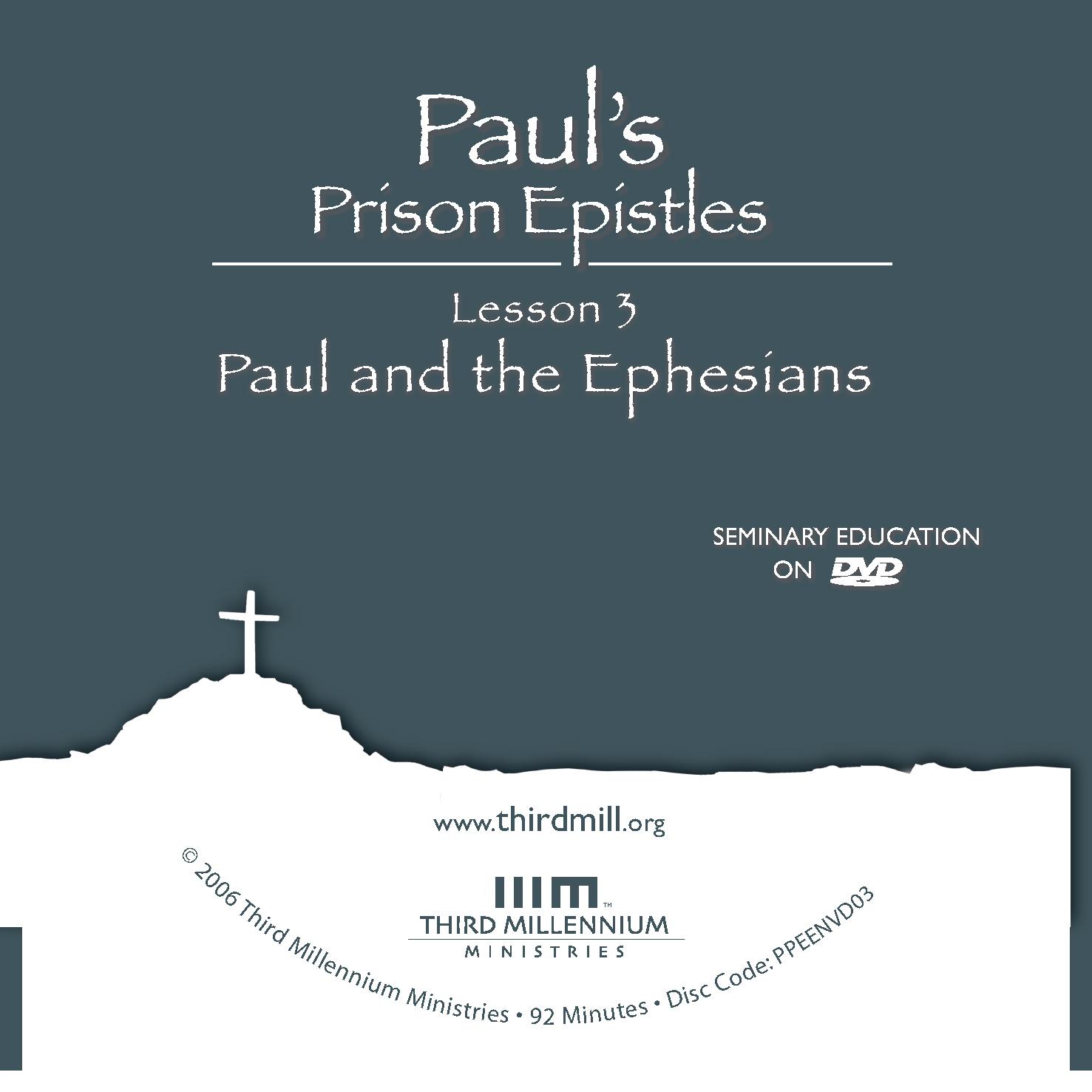 Paul's Prison Epistles: Paul and the Ephesians (high
