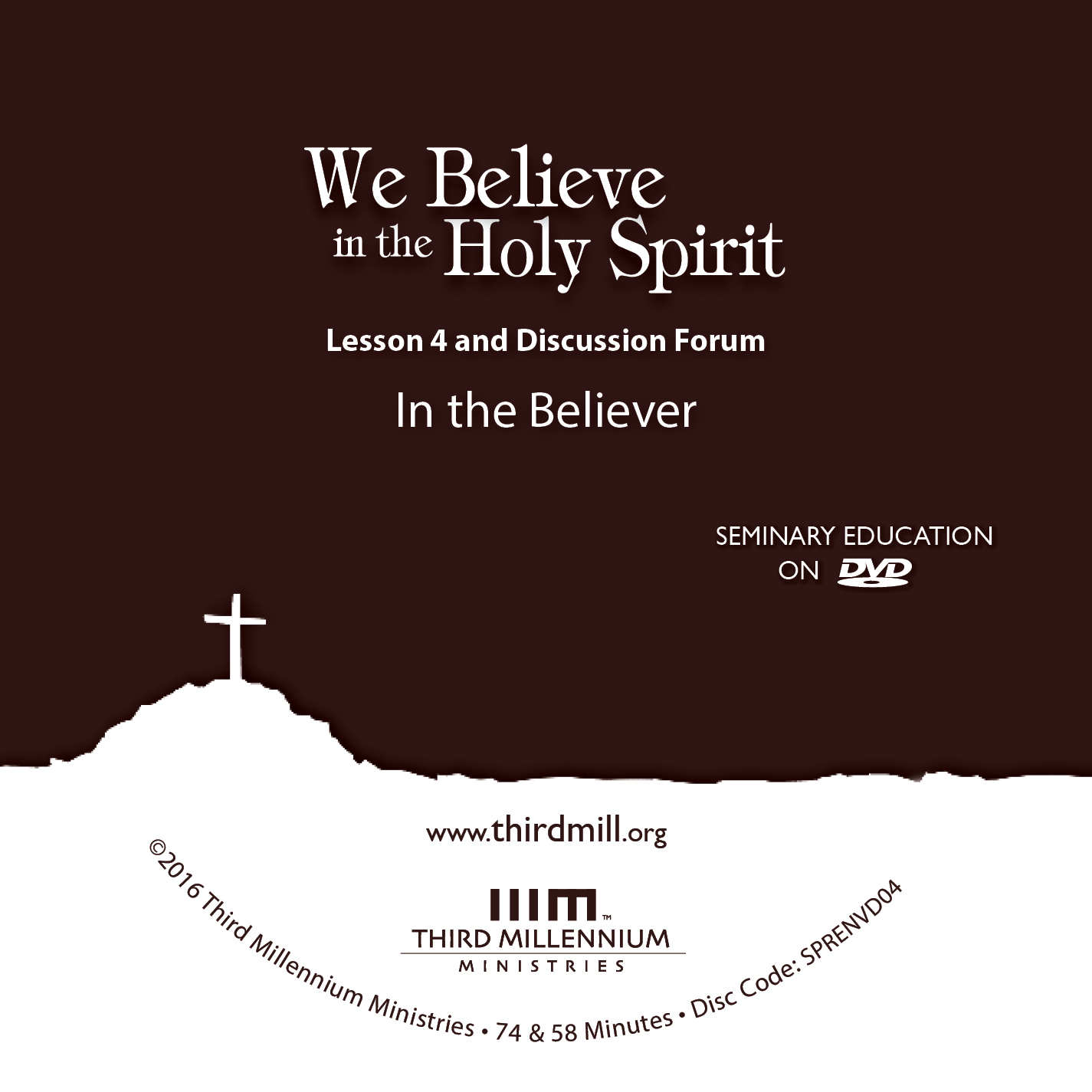 We Believe In The Holy Spirit: In the Believer (high