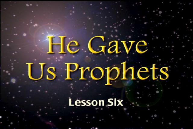 He Gave Us Prophets: Literary Analysis of the Prophets (high